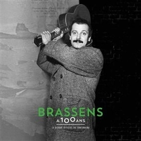 BRASSENS, GEORGES - A 100 ANS -LTD-