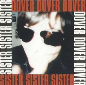 DOVER - SISTER -LTD