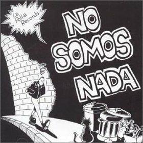 POLLA RECORDS - NO SOMOS NADA