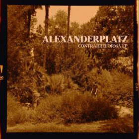 ALEXANDERPLATZ - CONTRARREFORMA -EP-