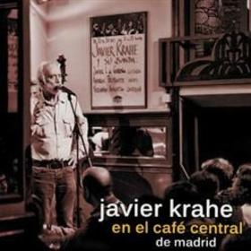 KRAHE, JAVIER - EN EL CAFE CENTRAL DE MADRID + DVD