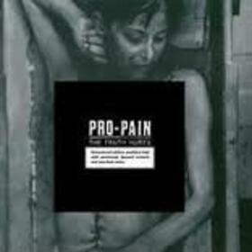 PRO-PAIN - TRUTH HURTS + CD
