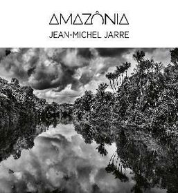 JARRE, JEAN MICHEL - AMAZONIA -HQ-
