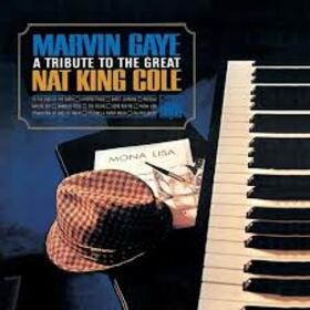 GAYE, MARVIN - TRIBUTE TO THE GREAT NAT KING COLE
