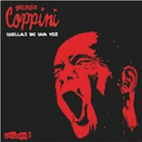 COPPINI, GERMAN - HUELLAS DE UNA VOZ