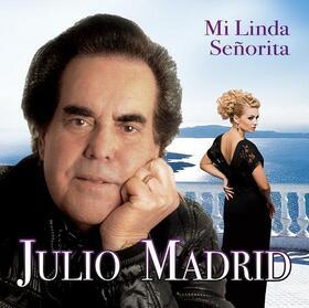 MADRID, JULIO - MI LINDA SEÑORITA