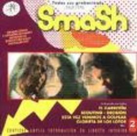 SMASH - TODAS SUS GRABACIONES 1969-1978