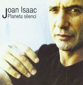 ISAAC, JOAN - PLANETA SILENCI