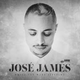 JAMES, JOSE - WHILE YOU WERE SLEEPING -LTD-