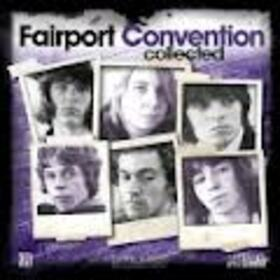 FAIRPORT CONVENTION - COLLECTED