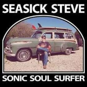 SEASICK STEVE - SONIC SOUL SURFER -LTD-