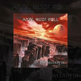 PELL, AXEL RUDI - BALLADS III -LP+CD-