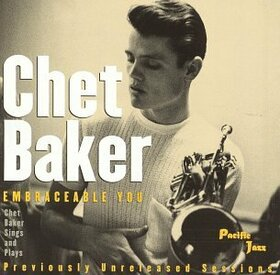 BAKER, CHET - EMBRACEABLE YOU