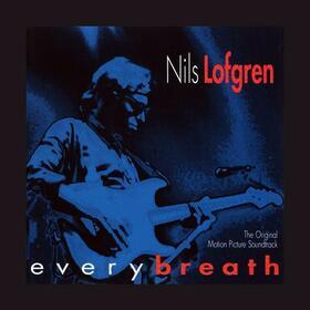 LOFGREN, NILS - EVERY BREATH