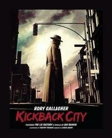 GALLAGHER, RORY - KICKBACK CITY