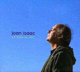ISAAC, JOAN - VIDA AL SOL + DUETS