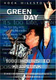 GREEN DAY - 1000 HOURS TO KERPLUNK