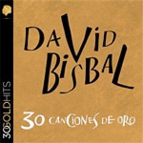 BISBAL, DAVID - 30 CANCIONES DE ORO