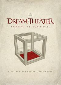 DREAM THEATER - BREAKING THE FOURTH WALL