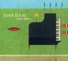 ISAAC, JOAN - PIANO, PIANO SI VA LONTANO