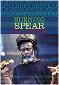 BURNING SPEAR - LIVE IN PERU