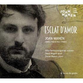 MANEN, JOAN - ESCLAT D'AMOR