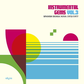 VARIOUS ARTISTS - INSTRUMENTAL GEMS 3 - SPANISH BOSSA NOVA 72-77