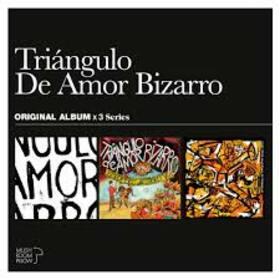 TRIANGULO DE AMOR BIZARRO - 3 ORIGINAL ALBUM