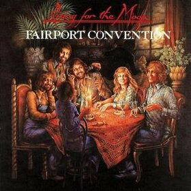 FAIRPORT CONVENTION - RISING FOR THE MOON + 5