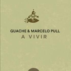 GUACHE - A VIVIR