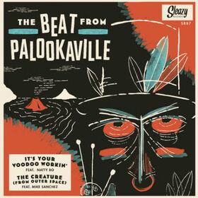 BEAT FROM PALOOKAVILLE - IT'S YOUR VOODOO WORKIN'