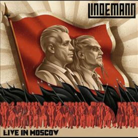 LINDEMANN - LIVE IN MOSCOW -HQ-