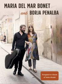 BONET, MARIA DEL MAR - AMB BORJA PENALBA - LIVE