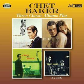 BAKER, CHET - THREE CLASSIC ALBUMS PLUS