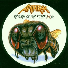 ANTHRAX - RETURN OF THE KILLERS