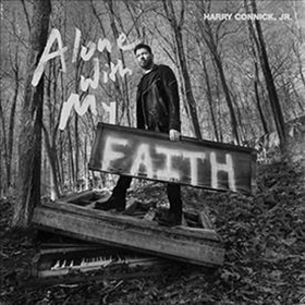 CONNICK, HARRY -JR- - ALONE WITH MY FAITH -HQ-