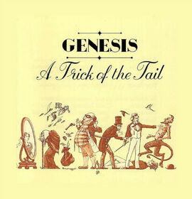 GENESIS - A TRICK OF THE TAIL -HQ-