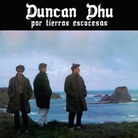 DUNCAN DHU - POR TIERRAS ESCOCESAS