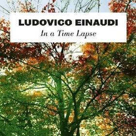 EINAUDI, LUDOVICO - IN A TIME LAPSE