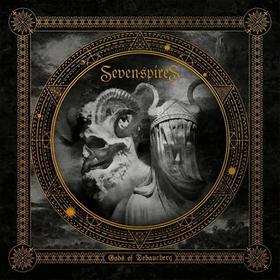SEVEN SPIRES - GODS OF DEBAUCHERY -LTD-