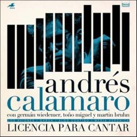 CALAMARO, ANDRES - LICENCIA PARA CANTAR
