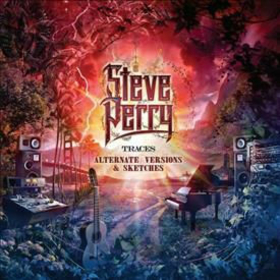 PERRY, STEVE - TRACES: ALTERNATE VERSIONS AND SKETCHES