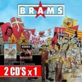 BRAMS - AMB EL ROCK LA FAIX / DIPLOMACIA DE LA REBEL.LIA