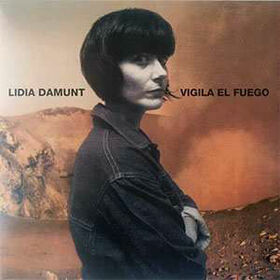 DAMUNT, LIDIA - VIGILA EL FUEGO