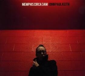 KEITH, JOHN PAUL - MEMPHIS CIRCA 3AM