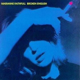 FAITHFULL, MARIANNE - BROKEN ENGLISH
