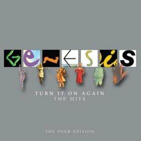 GENESIS - TURN IT ON AGAIN - THE..