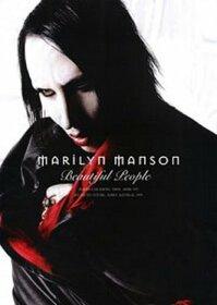 MARILYN MANSON - BEAUTIFUL PEOPLE