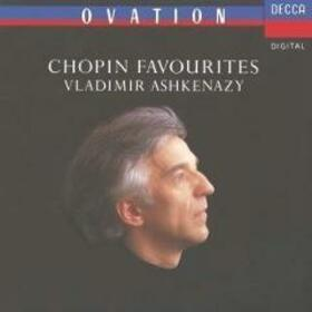 CHOPIN, FREDERIC - CHOPIN FAVOURITES