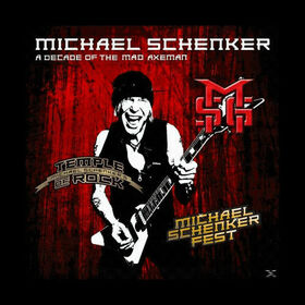 SCHENKER, MICHAEL - A DECADE OF THE MAD AXEMAN